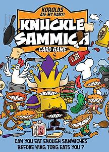 Knuckle Sammich: Kobolds Ate My Baby!