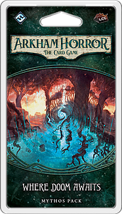 Arkham Horror: The Card Game - Where Doom Awaits Mythos Pack