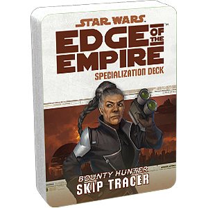 Star Wars: Edge of The Empire Specialization Deck - Skip Tracer