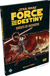 Star Wars Force & Destiny: Ghosts of Dathomir