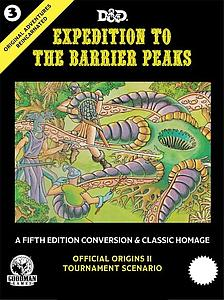 Original Adventures Reincarnated #3: Expedition Barrier Peaks
