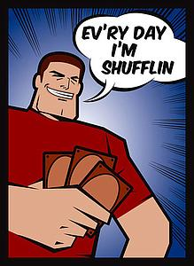 Ev'ry Day I'm Shufflin Standard Card Sleeves (67mm x 92mm)