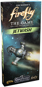 Firefly: The Game - Jetwash