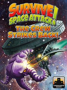 Survive: Space Attack! The Crew Strikes Back