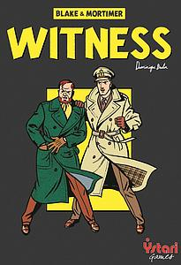 Blake & Mortimer: Witness