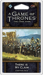A Game of Thrones: The Card Game - There is My Claim