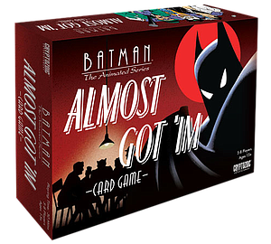 Batman: Almost Got 'Im Card Game