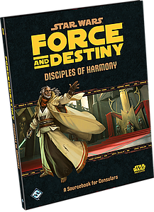 Star Wars Force & Destiny: Disciples of Harmony