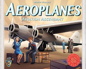 Aeroplanes: Aviation Ascendant