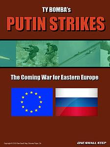 Putin Strikes: The Coming War for Eastern Europe