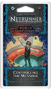 Android: Netrunner - Controlling the Message Corporation Deck