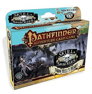 Pathfinder Adventure Card Game: Skull & Shackles Adventure 6 - From Hell's Heart