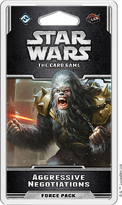 Star Wars: The Card Game - Aggressive Negotiations