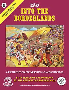 Original Adventures Reincarnated #1: Into The Borderlands