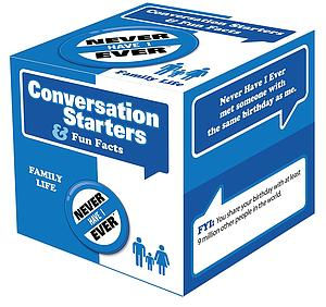 Never Have I Ever: Conversation Starters - Family Life Edition