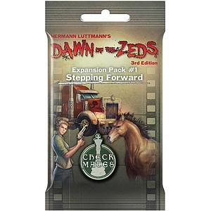 Dawn of the Zeds (Third Edition): Stepping Forward Expansion #1