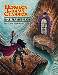 Dungeon Crawl Classics: Glory & Gold Won by Sorcery & Sword