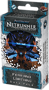 Android: Netrunner - Fear & Loathing