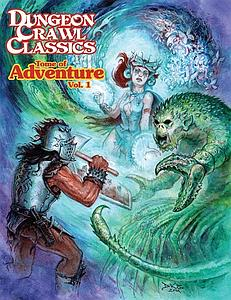 Dungeon Crawl Classics: Tome of Adventure Vol. 1