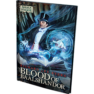 Arkham Horror: The Card Game - Blood of Baalshandor