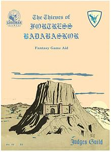 Judges Guild: The Thieves of Fortress Badabaskor