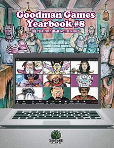 Goodman Games Yearbook #8 - The Year That Shall Not Be Named