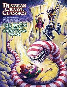 Dungeon Crawl Classics: The Doom That Came To Christmas Town (2020 Holiday Module)