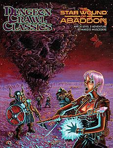 Dungeon Crawl Classics: #99 The Star Wound of Abaddon