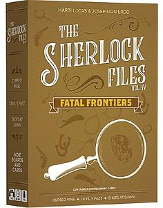The Sherlock Files: Vol. IV Fatal Frontiers