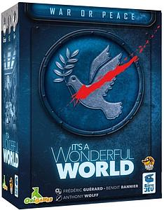 It's a Wonderful World: War or Peace
